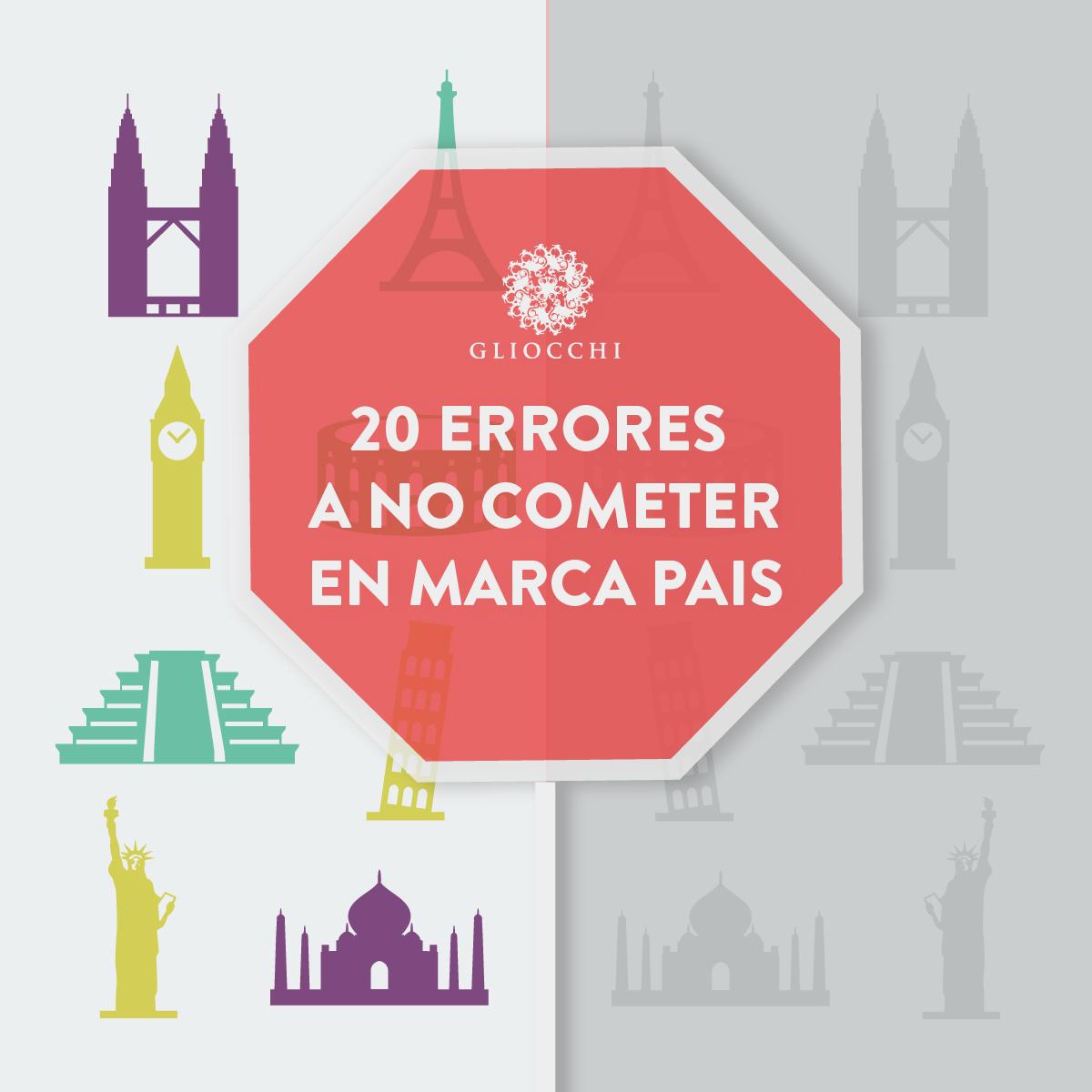 20 ERRORES A NO COMETER EN MARCA PAÍS